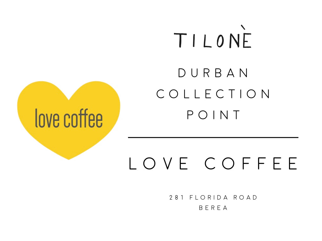 Love Coffee - TILONE Durban Collection Point