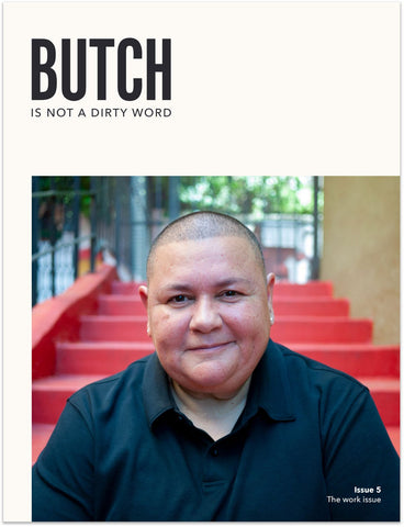 Butch Is Not A Dirty Word Issue 5 - Sock Drawer Heroes | For the Trans & Gender Variant Community