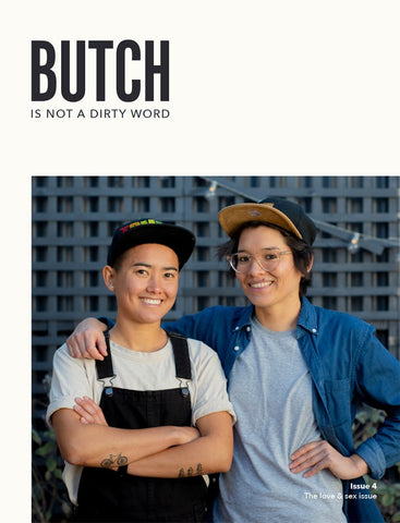 Butch Is Not A Dirty Word Issue 4 - Sock Drawer Heroes | For the Trans & Gender Variant Community