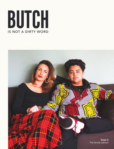 Butch Is Not A Dirty Word Issue 2 - Sock Drawer Heroes | For the Trans & Gender Variant Community