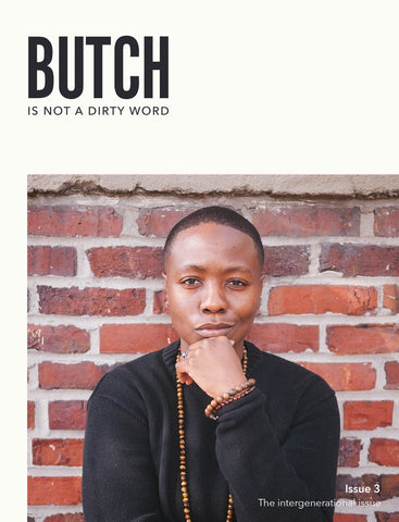 Butch Is Not A Dirty Word Issue 3 - Sock Drawer Heroes | For the Trans & Gender Variant Community