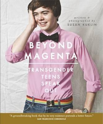 Beyond Magenta: Transgender Teens Speak Out - Sock Drawer Heroes | For the Trans & Gender Variant Community