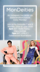Ada Zanditon Couture presents: MonDeities - Episode 7 with Rollin Funky | Clara Holmes
