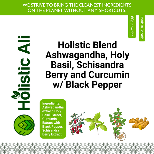 Ashwagandha, Holy Basil, Schisandra and Curcumin w/ Black Pepper (2 Sizes) Sizes 60g