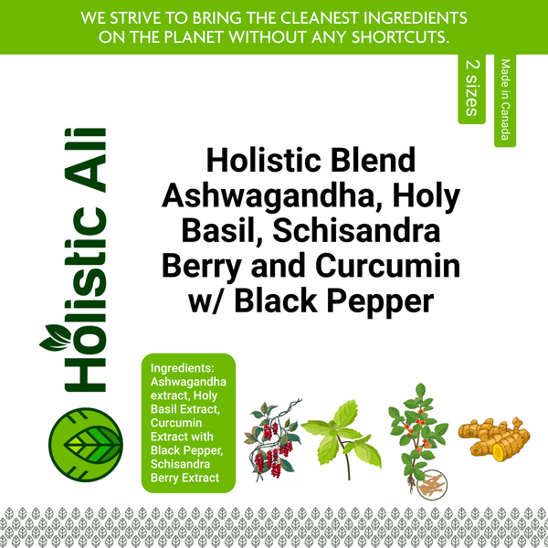 Ashwagandha, Holy Basil, Schisandra and Curcumin w/ Black Pepper (2 Sizes)