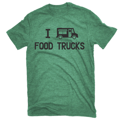 I Love Food Trucks Tee