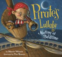 Pirates Lullaby: Mutiny at Bedtime