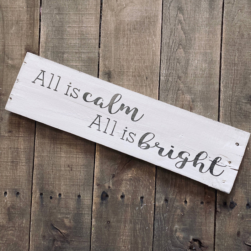 Anchored Soul Designs - all is calm, all is bright sign, Christmas decor, holiday