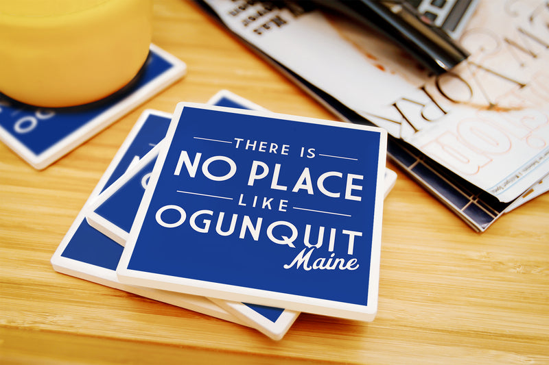 Lantern Press - Ogunquit - Maine No Place Like Ogunquit Simply Said Coaster