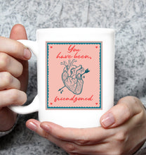Load image into Gallery viewer, In The Friendzone - Coffee Mug