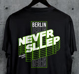 Never Sleep T-Shirt - Techno Germany