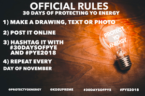 30 DAYS OF PYE OFFICIAL RULES!! STARTS NOV. 1ST 2018