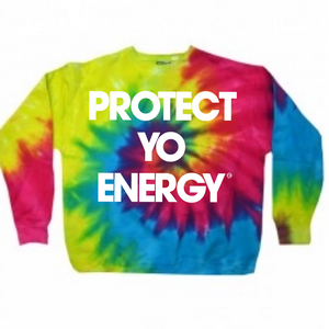 PYE Tie Dye SweatShirts - PROTECT YO ENERGY #1 SELF HEALING BRAND FOR TOOLS AND SOLUTIONS
