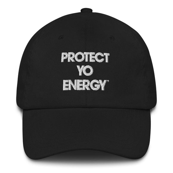 PYE Dad Cap - PROTECT YO ENERGY #1 SELF HEALING BRAND FOR TOOLS AND SOLUTIONS
