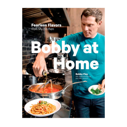 Bobby At Home by Bobby Flay Cookbook