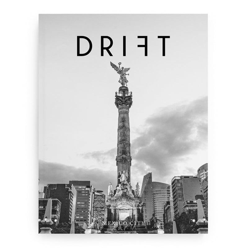 Drift Magazine - Vol. 6: Mexico City