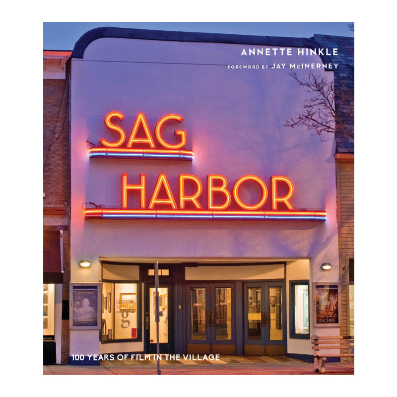 Sag Harbor: 100 Years of Film in the Village
