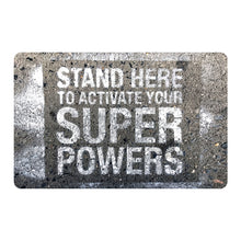 'Stand Here to Activate Your Super Powers' Door Mat