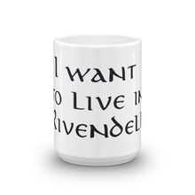 I Want To Live In Rivendell Mug