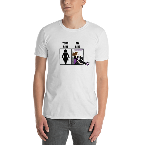 Your Girl / My Girl T-Shirt