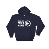Real Men Shift Gears Hooded Sweatshirt