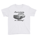 Squarebody or Nobody! Youth Short Sleeve T-Shirt