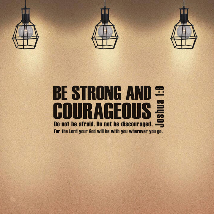 Be Strong And Courageous Joshua 1:9 Vinyl Removable Wall Decal Bible Verse Scripture