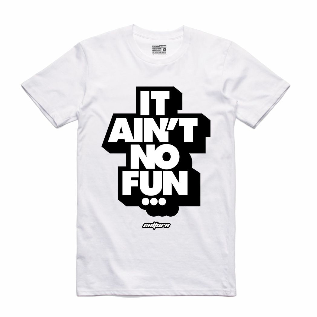 No Fun White T-Shirt (Culture)