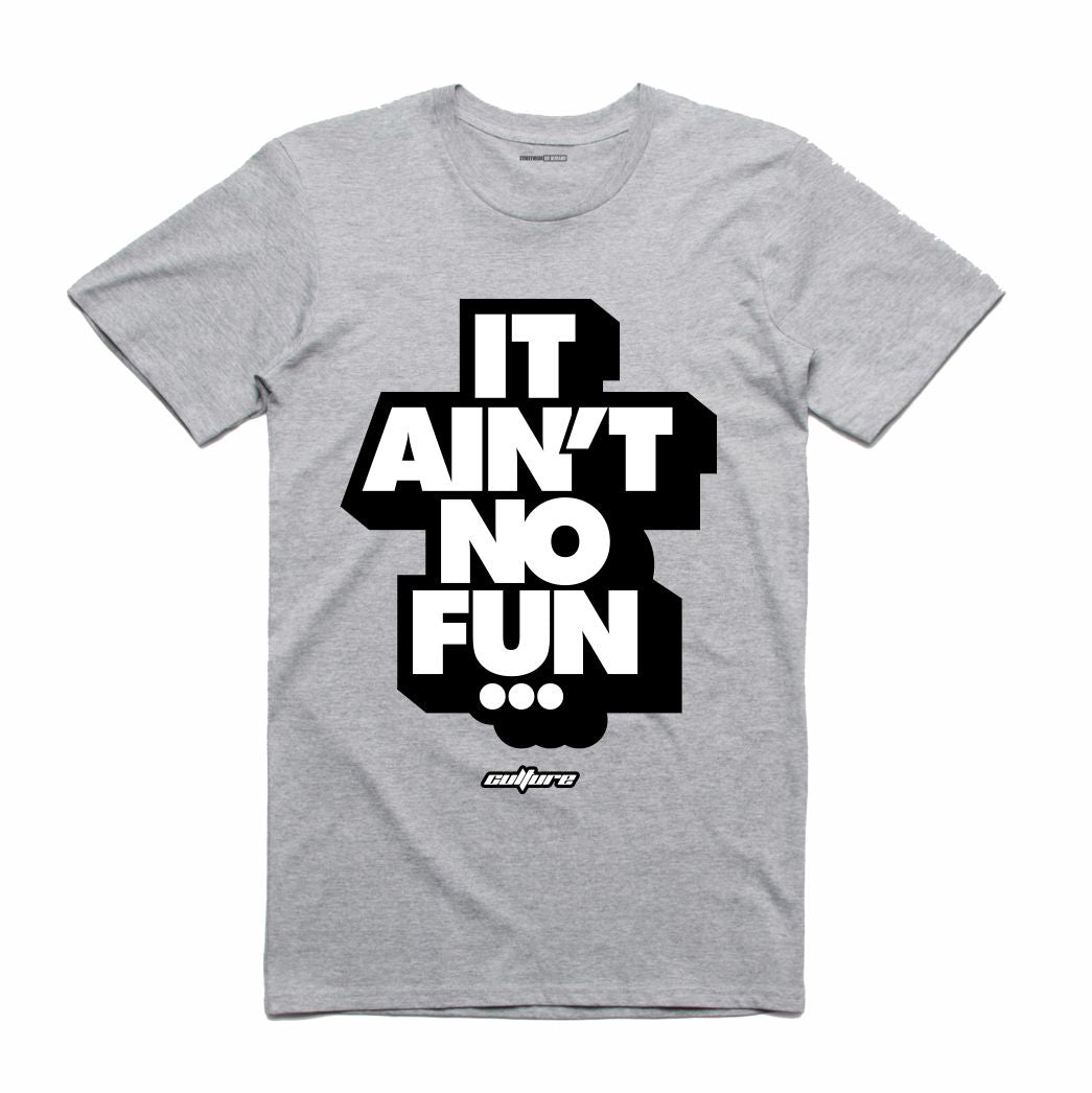 No Fun Grey T-Shirt (Culture)