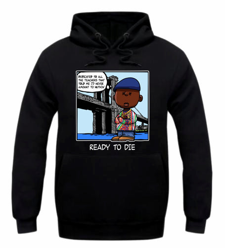 Ready to Die Black Hoodie (PNUTS Collection)