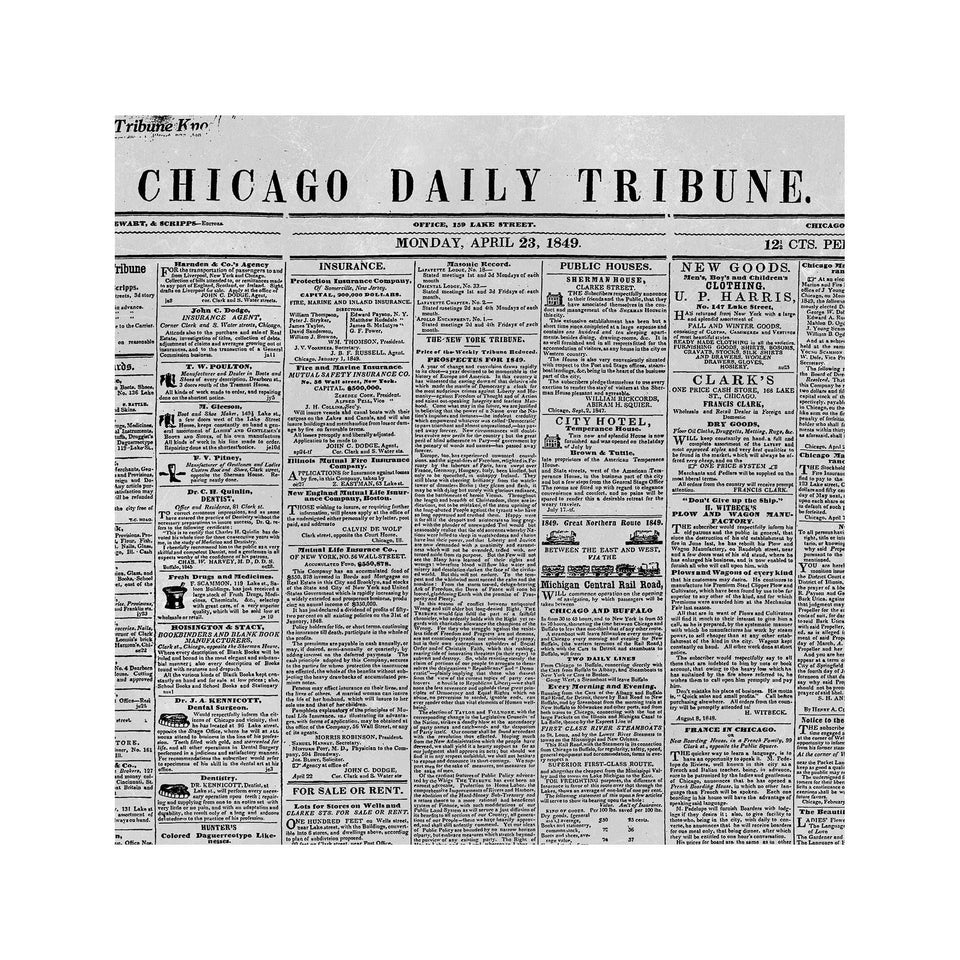 CHICAGO DAILY TRIBUNE - First Issue, 1849 - Foundry