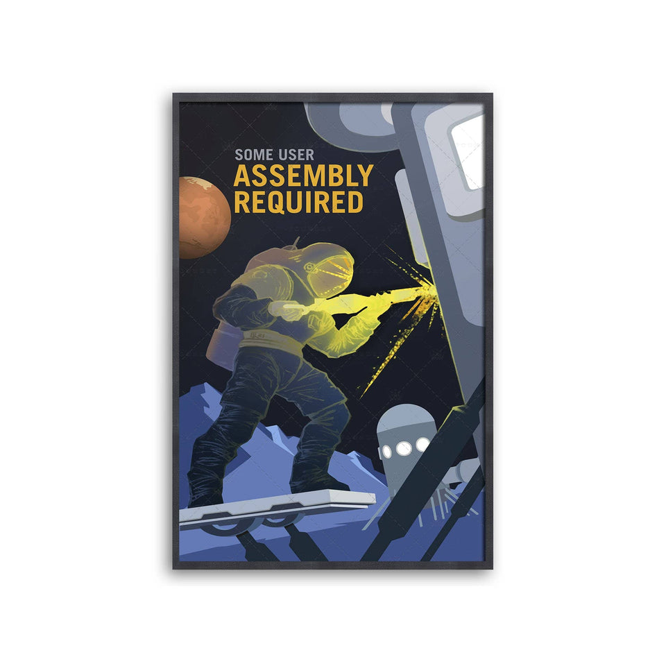 NASA Recruitment Poster - SOME USER ASSEMBLY REQUIRED
