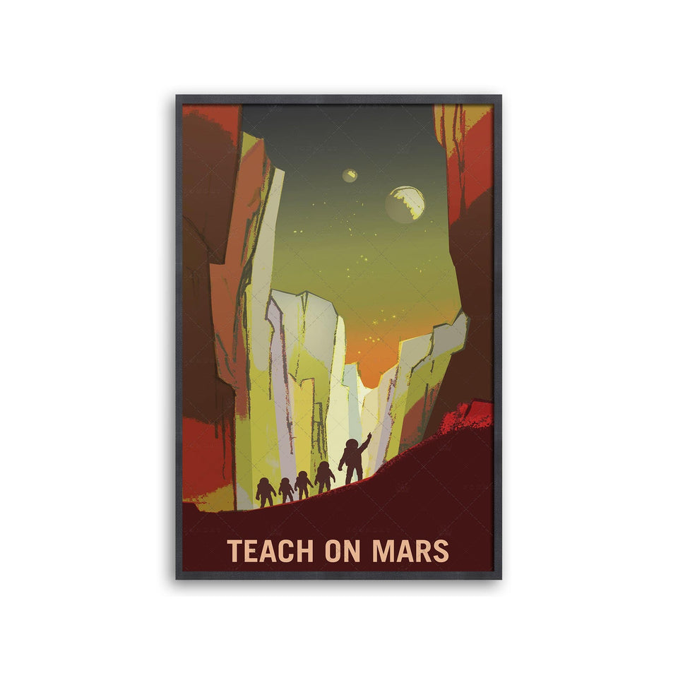NASA Recruitment Poster - TEACH ON MARS