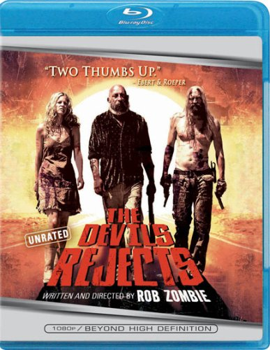 The Devil's Rejects (Unrated) [Blu-ray]