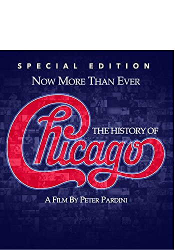 Now More Than Ever: The History of Chicago - Special Edition [Blu-ray]