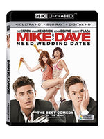 Mike & Dave Need Wedding Dates (4K UHD + Blu-ray + Digital HD)