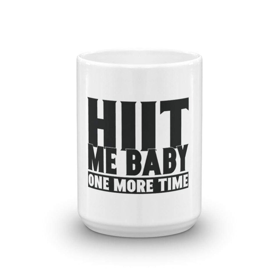 HIIT me babe one more time mug - HIIT gear