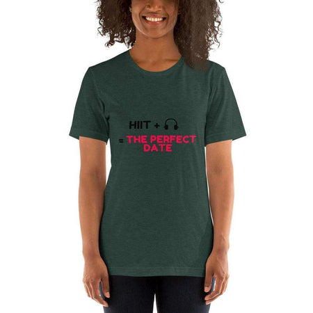 The Perfect Date Women T-shirt - HIIT gear