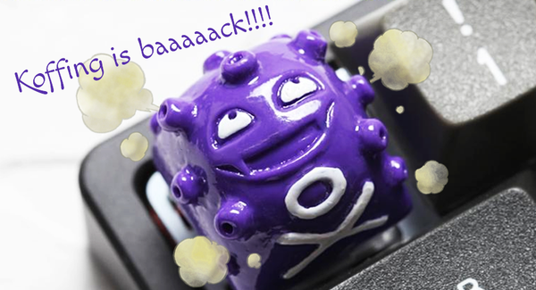 Koffing is Baaaaack!!!! Ready to catch them?
