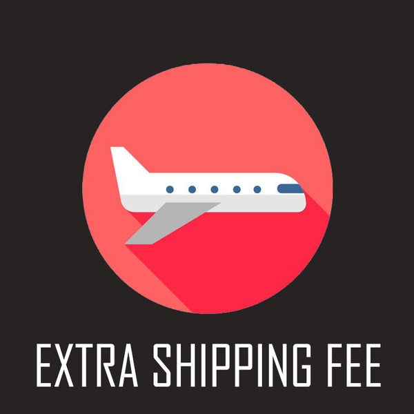 Extra Shipping Fee/Fill price difference