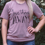 Give Thanks Always - Short and Long Sleeve