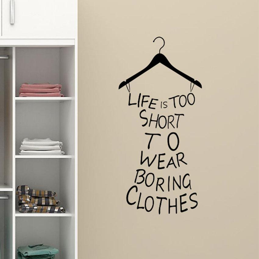 "loomrack ""LIFE IS TOO SHORT TO WEAR BORING CLOTHES"" Wall Decal Wall Stickers"