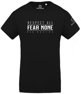 Respect All - Fear None Black Tee