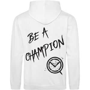 """Be A Champion"" Hoodie - White"