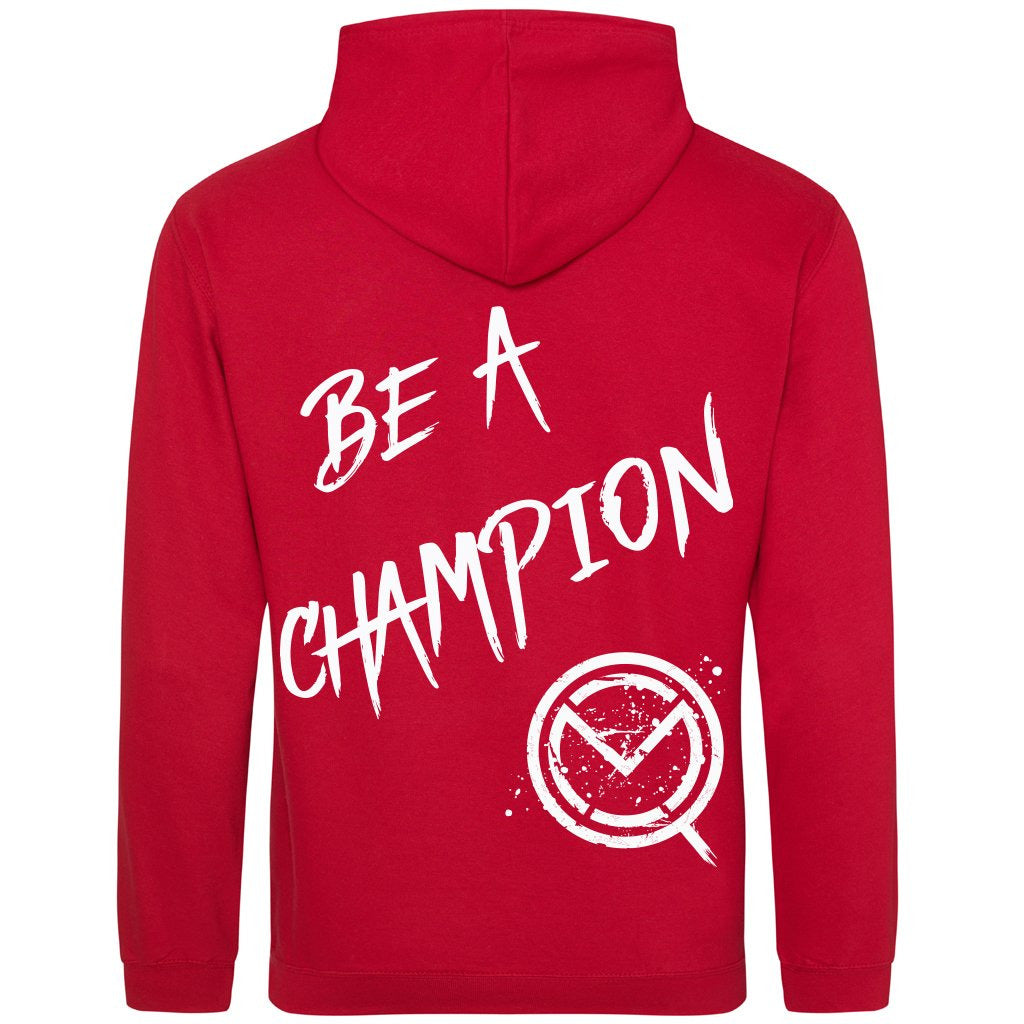 """Be A Champion"" Hoodie - Red"