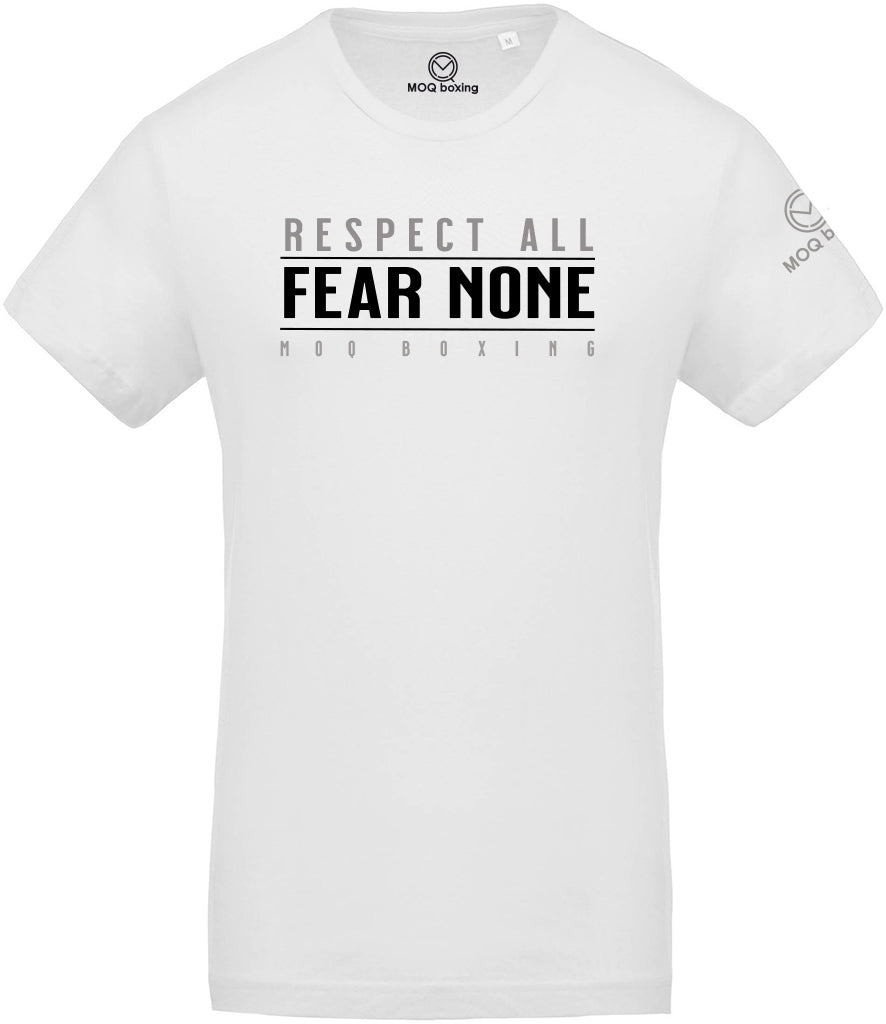 Respect All - Fear None White Tee