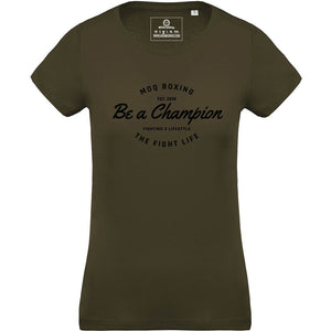 Ladies Khaki Be a Champion T-shirt