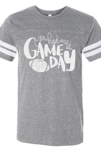 YOU HAD ME AT GAME DAY GRAY JERSEY TEE