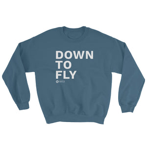 Down To Fly™ Sweatshirt