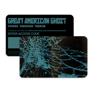 "Great American Ghost - ""Power Through Terror"" (Pre-Order)"